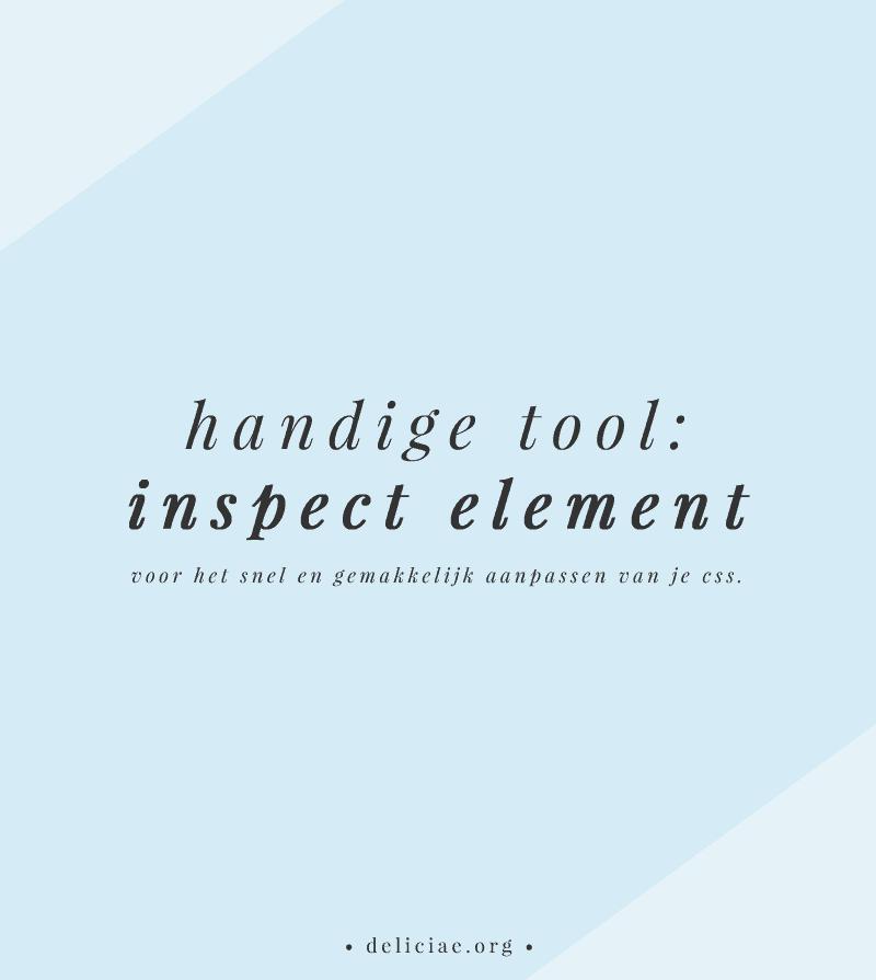 Handige tool: Met Inspect Element tijdelijk je CSS aanpassen