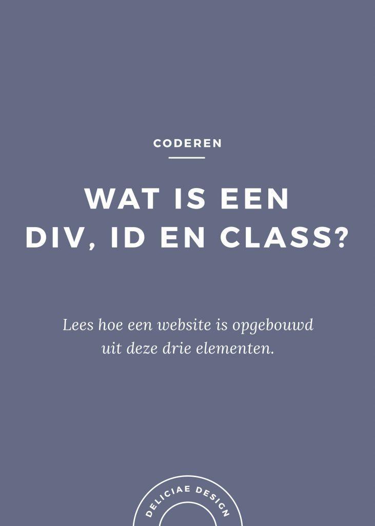 Wat is een DIV, ID en CLASS?