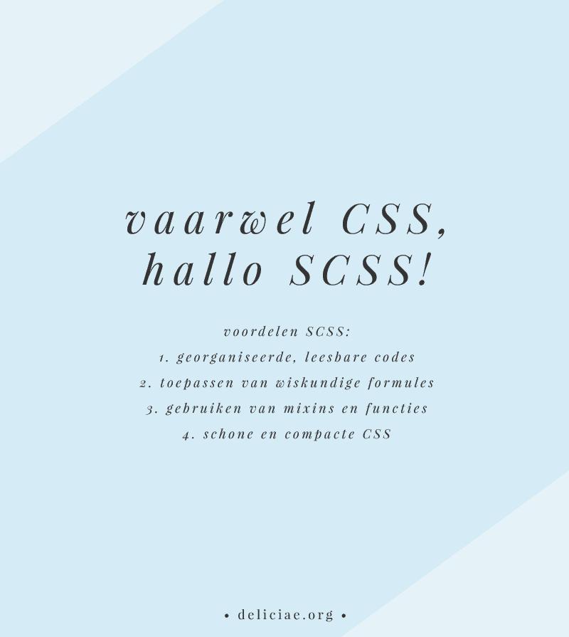 Vaarwel CSS, Hallo SCSS!