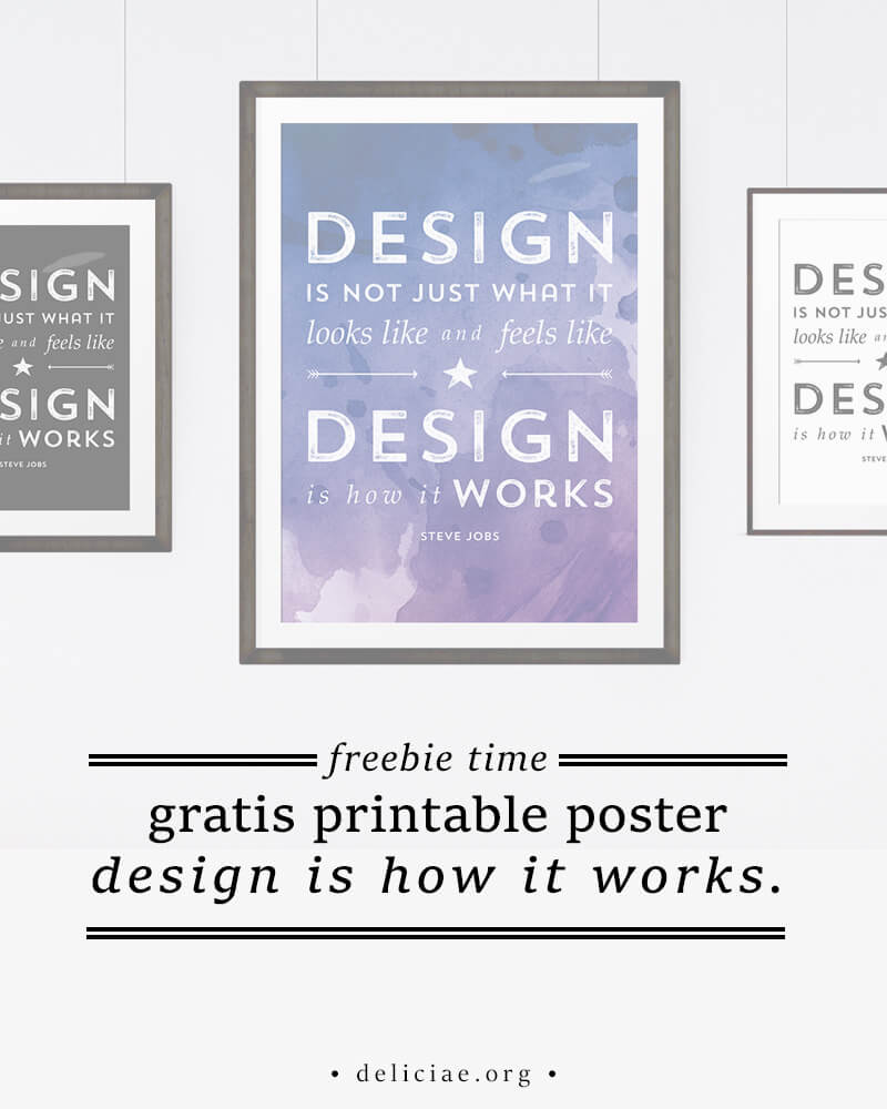 Freebie Time: Design is how it works.