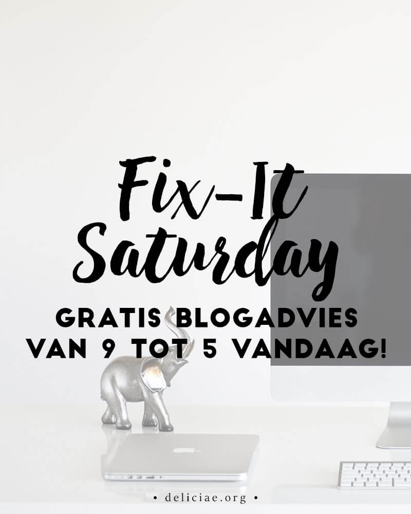 Fix-It Saturday: voor al jouw blogvragen!